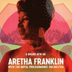 Aretha Franklin - Brand New Me: Aretha Franklin With Royal