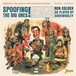 Ben Colder - Spoofing The Big Ones: Expanded Edition