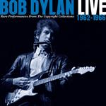 Bob Dylan  - Live 1962-1966 Rare Performance  (2CD)