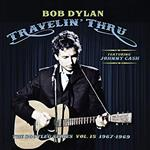 Bob Dylan - Travelin\' Thru, Featuring Johnny Cash: The Bootleg Series, Vol. 15 (3 CD Set)