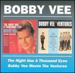 Bobby Vee - The Night Has a Thousand Eyes / Meets the Ventures