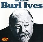 Burl Ives - The Best Of