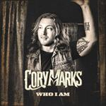 Cory Marks - Who I Am [Explicit Content]