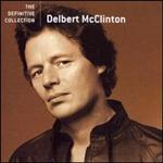 Delbert McClinton - The Definitive Collection [REMASTERED]