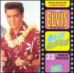 Elvis Presley - Blue Hawaii [Expanded]