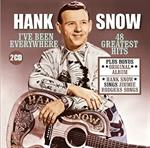 Hank Snow - I\'Ve Been Everywhere: 48 Greatest Hits +