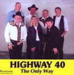 Highway 40 - The Only Way