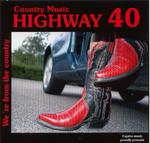 Highway 40 - We´re From The Country