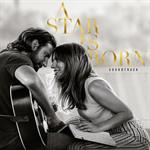 Lady Gaga & Bradley Cooper - A Star Is Born (Original Soundtrack)