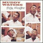 Muddy Waters - Folk Singer [EXTRA TRACKS]