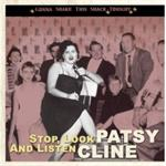 Patsy Cline - Stop, Look And Listen -