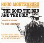 Hugo Montenegro - Music From \'The Good, The Bad And The Ugly\' &