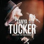 Tanya Tucker - Live From The Troubadour  [LIVE]