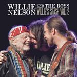 Willie Nelson - Willie And The Boys: Willie\'s Stash, Vol. 2